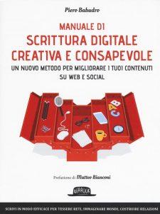 manuale scrittura digitale creativa e consapevole